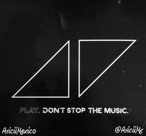 Dont Stop The Music Avicii I Love You Forever Love You Forever