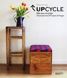 Upcycle - Rebecca Proctor - Editorial Gustavo Gili