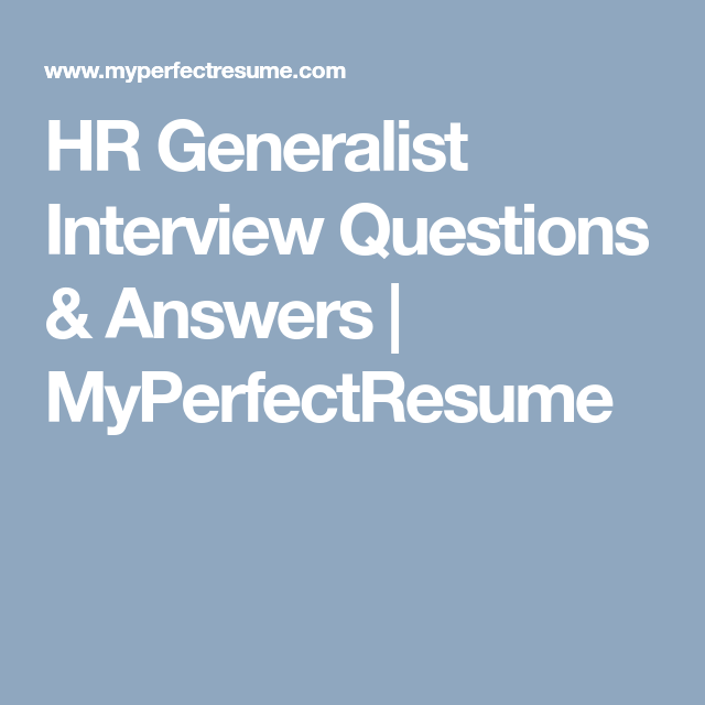 HR Generalist Interview Questions & Answers ...