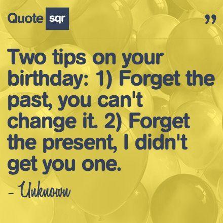 Pin By Melanysguydlines On Holidays Birthday Quotes Funny Brother Birthday Quotes Funny Quotes About Life