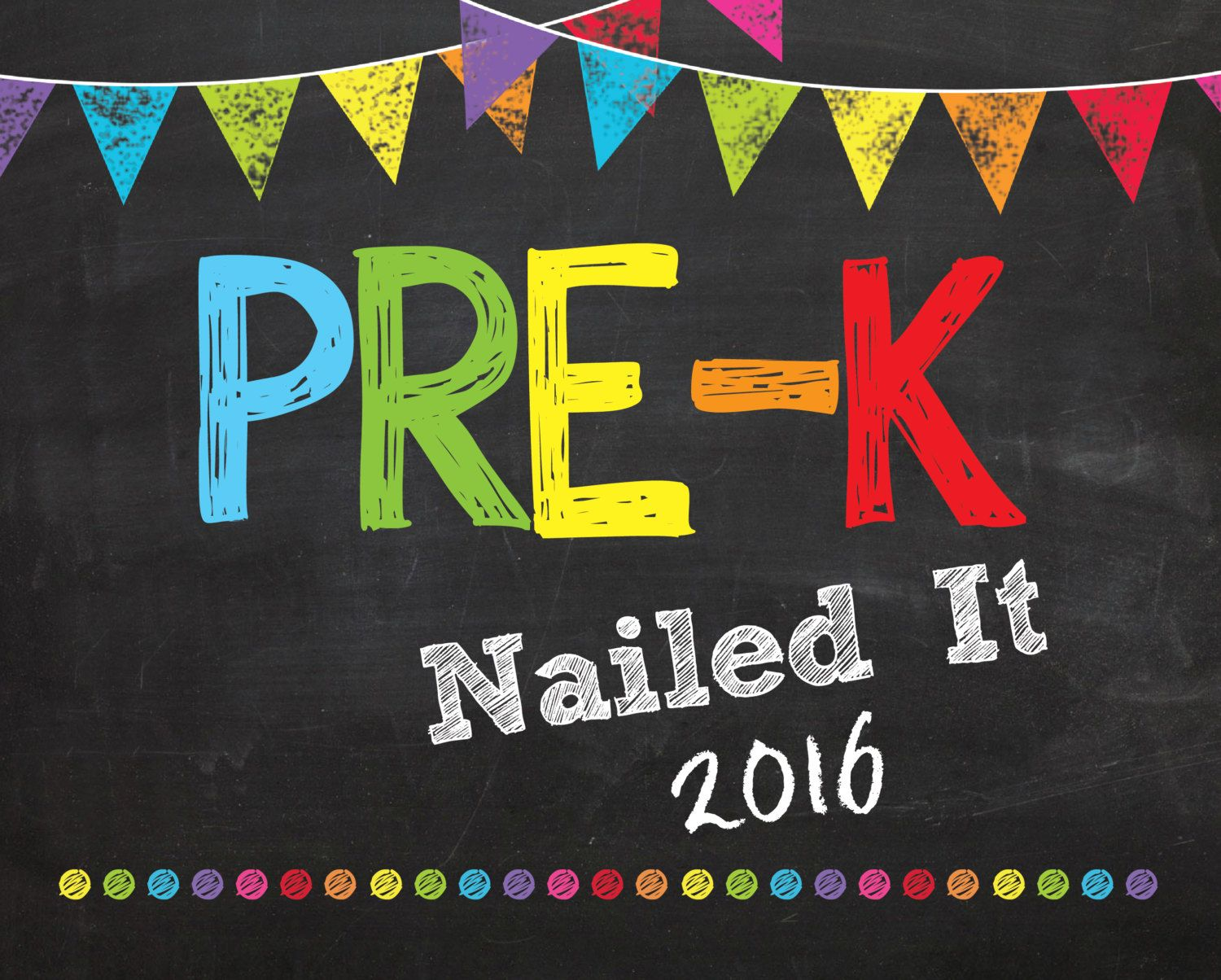 Pre K Nailed It Graduation Sign Instant Download