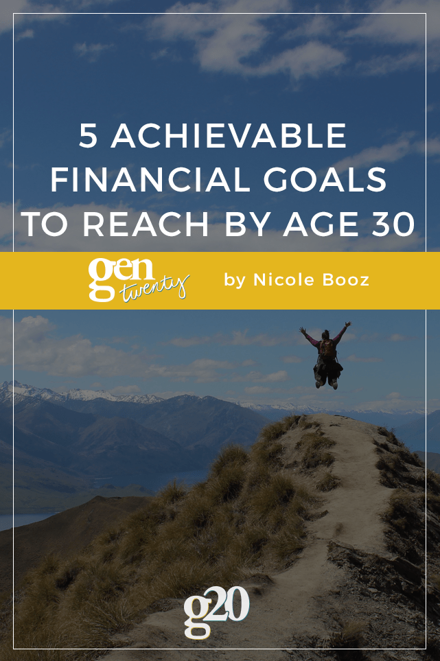 5 Achievable Financial Goals To Reach By Age 30 Budget