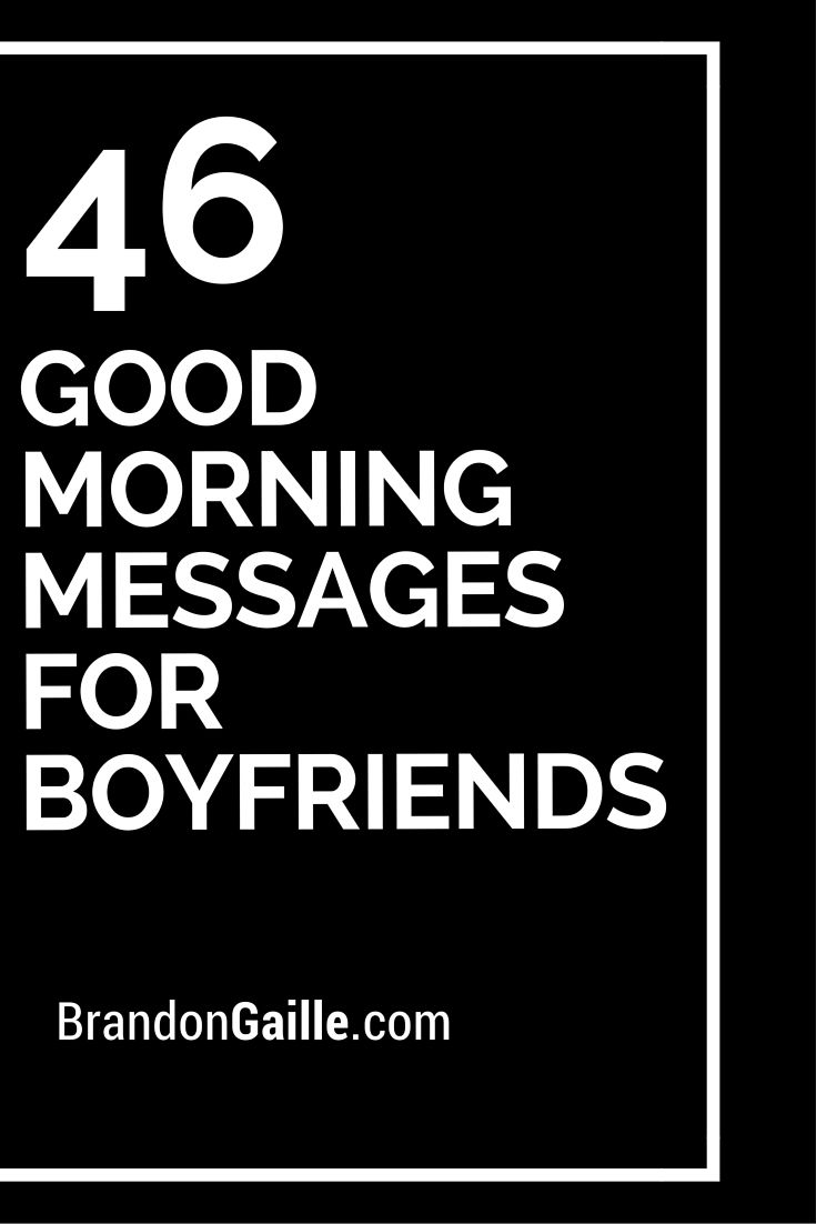 Good Morning Text For Long Distance Boyfriend : Good morning messages for boyfriends romantic count