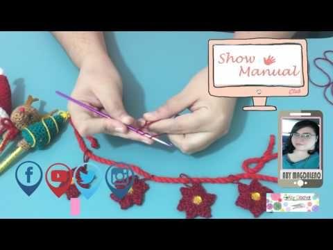 Show Manual (Estambres/Crochet Guirnalda de Noche Buena)