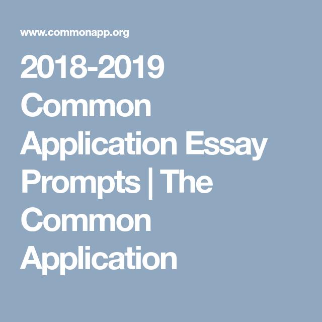 20182019 Common Application Essay Prompts Essay prompts
