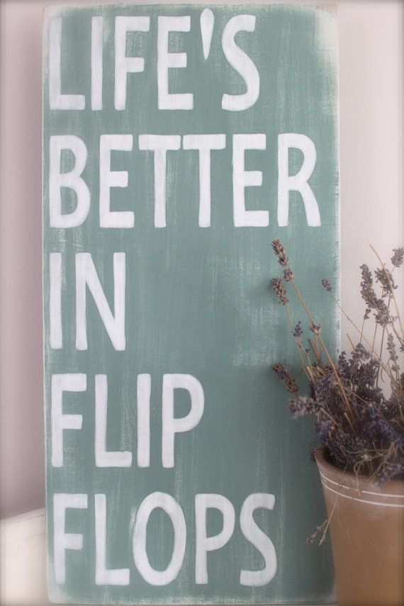 Beach Sign Custom Wood Sign Beach Quote Life S Better In Flip Flops Wall Art Vintage Sign Wood Sign Painting Tedchniques Pictures Walls Etc Beach Quotes Custom Wood Signs Life Quotes