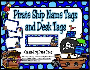 Pirate Ship Name Tags and Desk Tags | Classroom Ideas | Desk