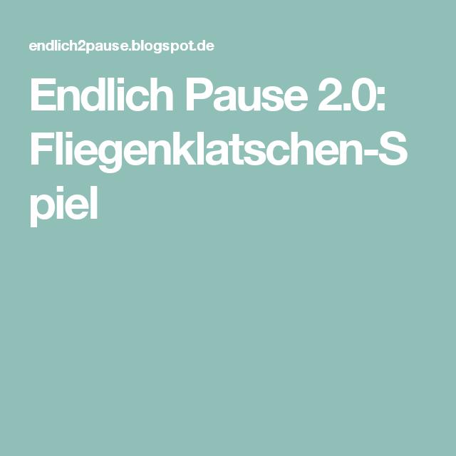 Endlich Pause 2.0: Fliegenklatschen-Spiel | Schule | Pinterest ...