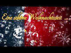 Eine schöne Weihnachtszeit Weihnachten Advent Heilig Abend ...