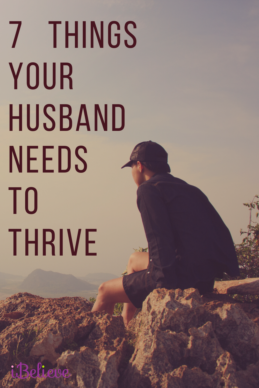 7 Things Your Husband Needs to Thrive