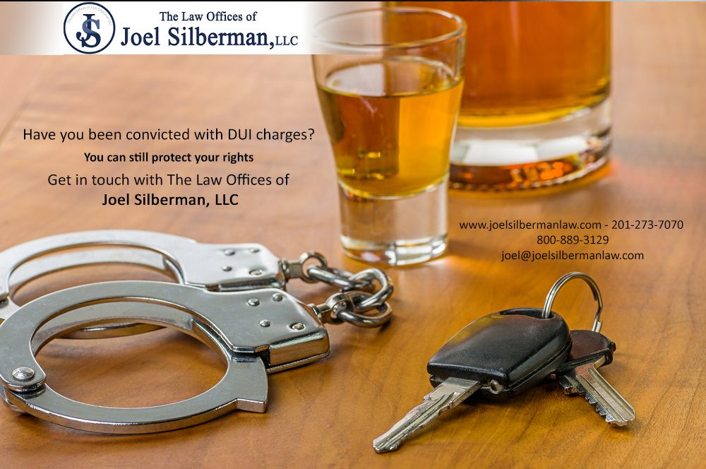 Pin By The Law Offices Of Joel Silber On Criminal Defense Attorney New Jersey Dui Attorney Dui Lawyer Dui