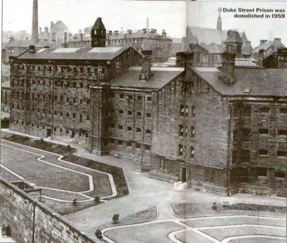 Duke Street Prison Demolished 1957 Became Duke Street