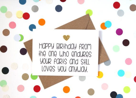 Funny Birthday Card Happy Birthday From The One Who Endures Your