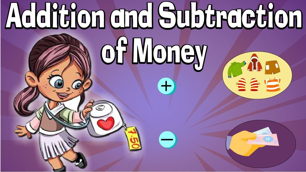 Addition And Subtraction Of Money Come To Http Www Youtube Com User Magicpathshala For Some Cool Kids V Math For Kids Subtraction Free Worksheets For Kids [ 720 x 1280 Pixel ]