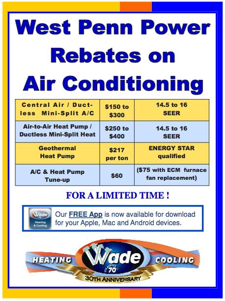 West Penn Power Rebates Via Wade Heating Cooling Always70wade