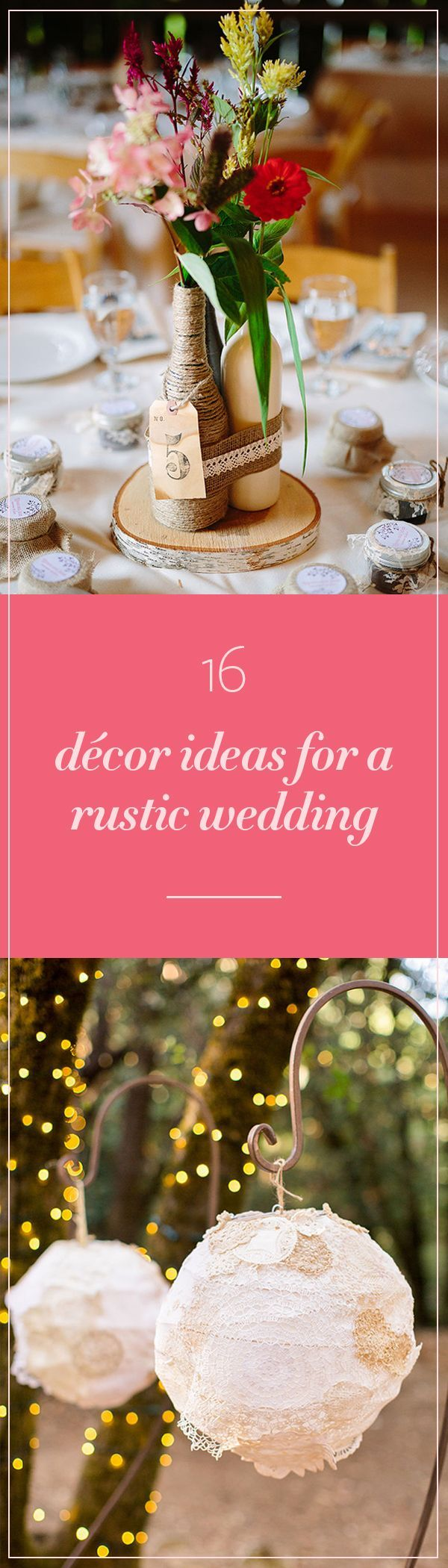 16 Décor Ideas For a Rustic Wedding | Wedding, Perfect wedding and ...
