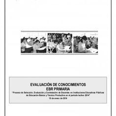 """1 EVALUACIÓN DE CONOCIMIENTOS EBR PRIMARIA """"Proceso de Selección, Evaluación y Contratación de Docentes en Instituciones Educativas Públicas de Educación Bá. http://slidehot.com/resources/examen-educacion-primaria-drelm-2014.30768/"""
