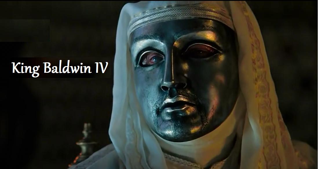 King Baldwin IV was one of the true hero kings of history.