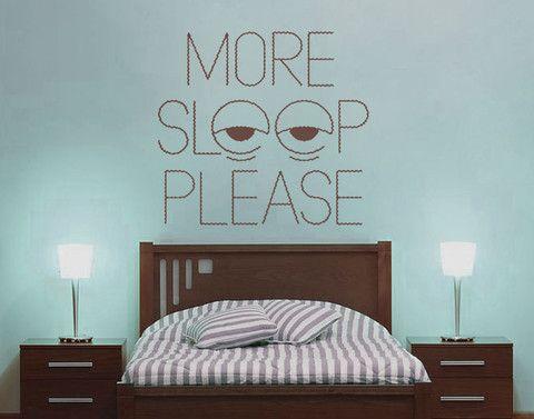 More Sleep Please Wall Decal
