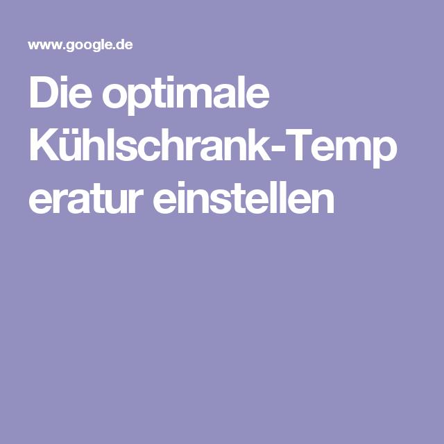 Welche temperatur im kühlschrank