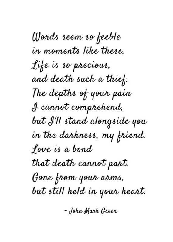 Still Held Sympathy Poem Print Frame Not Included Hi Im Christy Ann Martine A Writer And Poet My Par Sympathy Quotes Grieving Quotes Grief Quotes