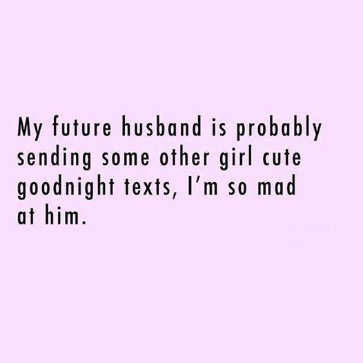 Damn Future Husband Im Mad
