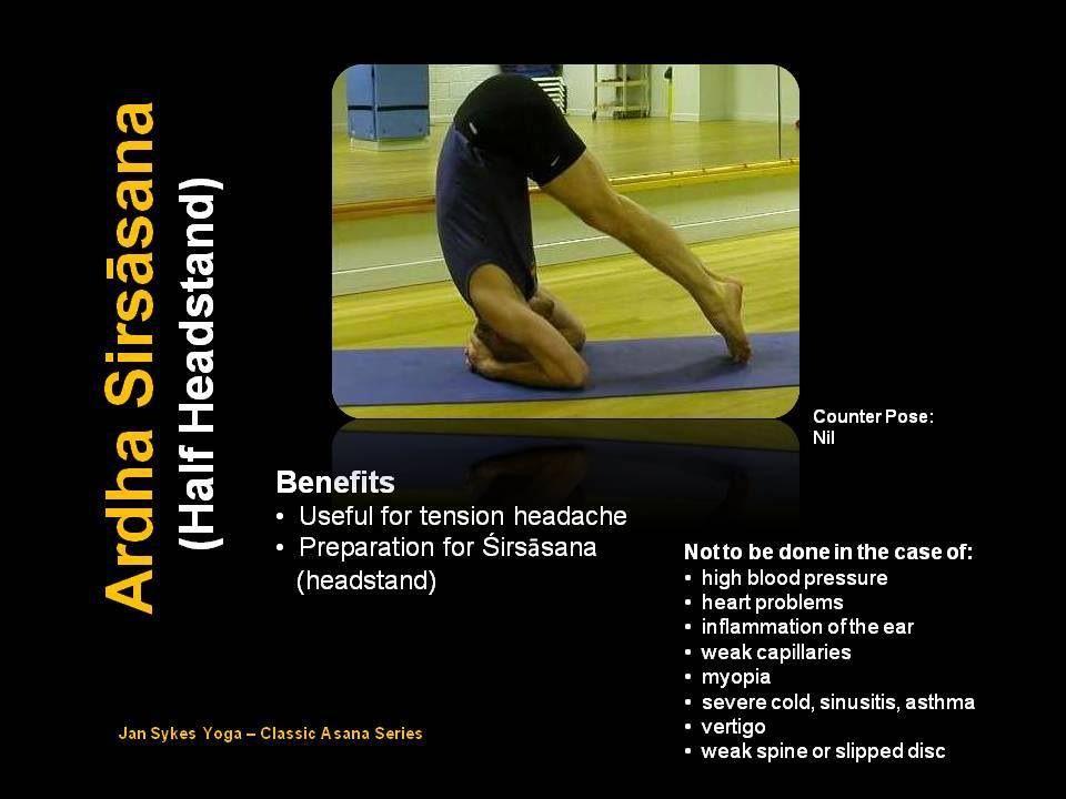 Classic Asana Series Ardha Sirsasana Half Head Stand Yoga Institute Certified Yoga Instructor Tension Headache