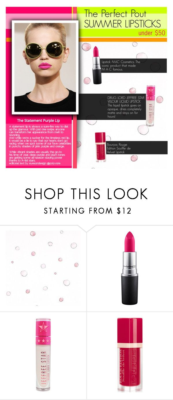 """The Perfect Pout: Summer Lipsticks"" by anisha-b ❤ liked on Polyvore featuring beauty, Jil Sander, MAC Cosmetics, Jeffree Star, Bourjois and summerlipstick"
