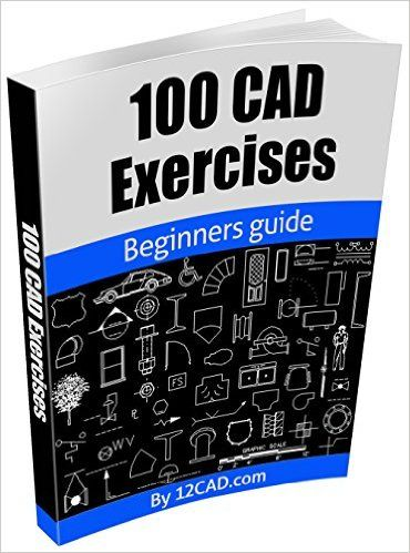 Download the book 100 cad exercises learn by practicing pdf for download the book 100 cad exercises learn by practicing pdf for free preface do you want to learn how to design 2d and 3d models in your favorite comp fandeluxe Gallery