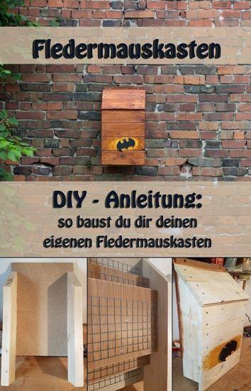 diy bauanleitung zum bauen eines fledermauskasten diy pinterest garten vogelhaus holz. Black Bedroom Furniture Sets. Home Design Ideas
