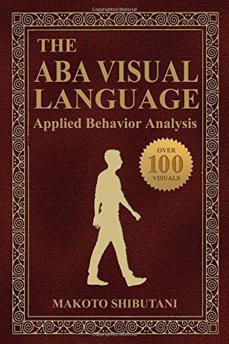 The ABA Visual Language Applied Behavior Analysis by Mak   - what is behavior analysis examples