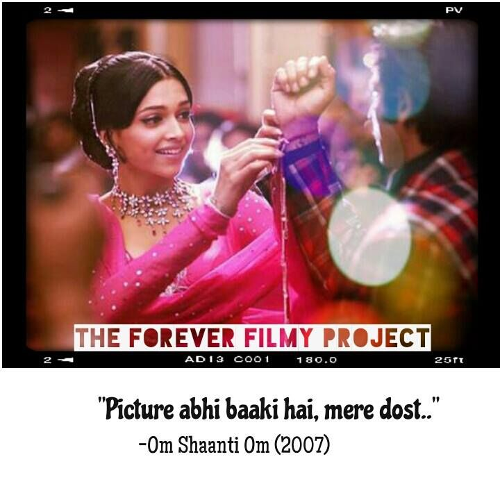 Kyunki Picture Abhi Baaki Hai Omshaantiom Hindicinema Bollywood Deepika Theforeverfilmyproject Bollywood Picture Cinema