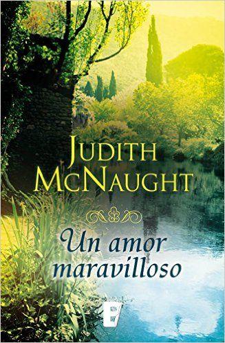 Un amor maravilloso eBook: Judith Mcnaught, B de Books: Amazon.es: Tienda Kindle