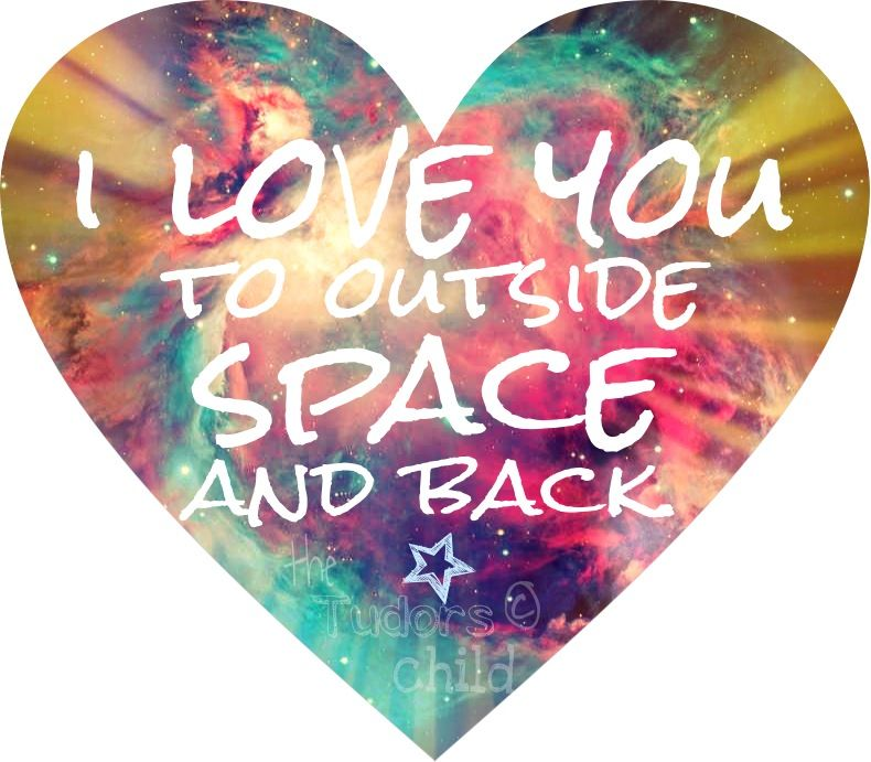 I love you all the way to outside space and back! New print! www.etsy.com/shop/thetudorschild