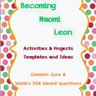 Set of activities & projects for Becoming Naomi Leon by Pam Munoz Ryan. Can be used throughout the book as guided reading activities, homework,...