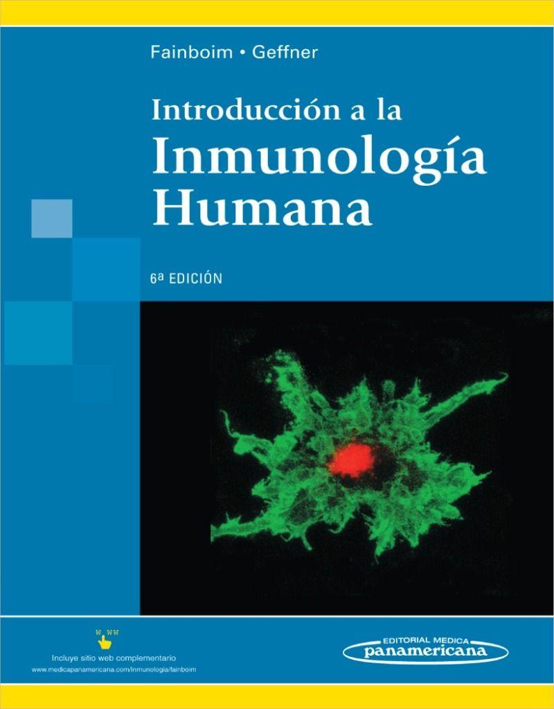 Introducción a la inmunología humana  /  Fainboin, L.    http://mezquita.uco.es/record=b1666699~S6*spi
