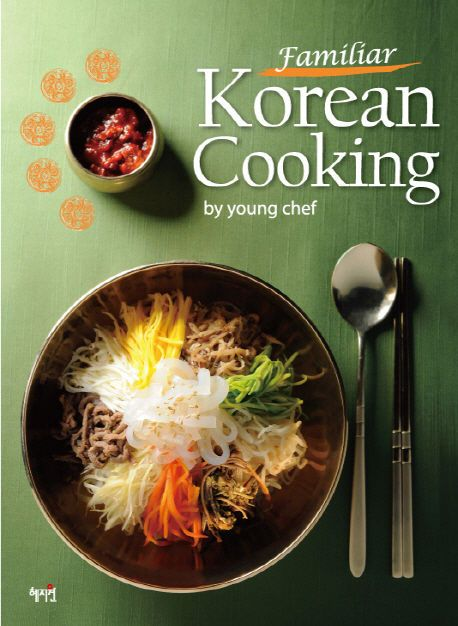 Korean Cookbook Familiar Korean Cooking By Young Chef Rice Noodle Hot Pot Beef Cooking Korean Cookbook Korean Cooking