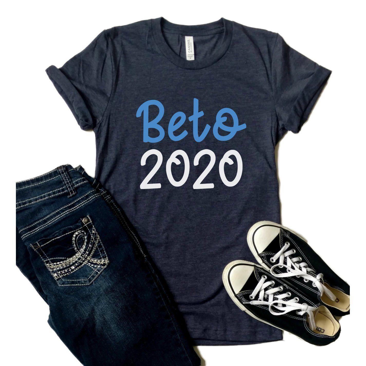 Beto Shirt - Beto 2020 - Beto For President - Beto O'Rourke - Vote For Beto - Beto For Texas - Unisex Graphic Tee