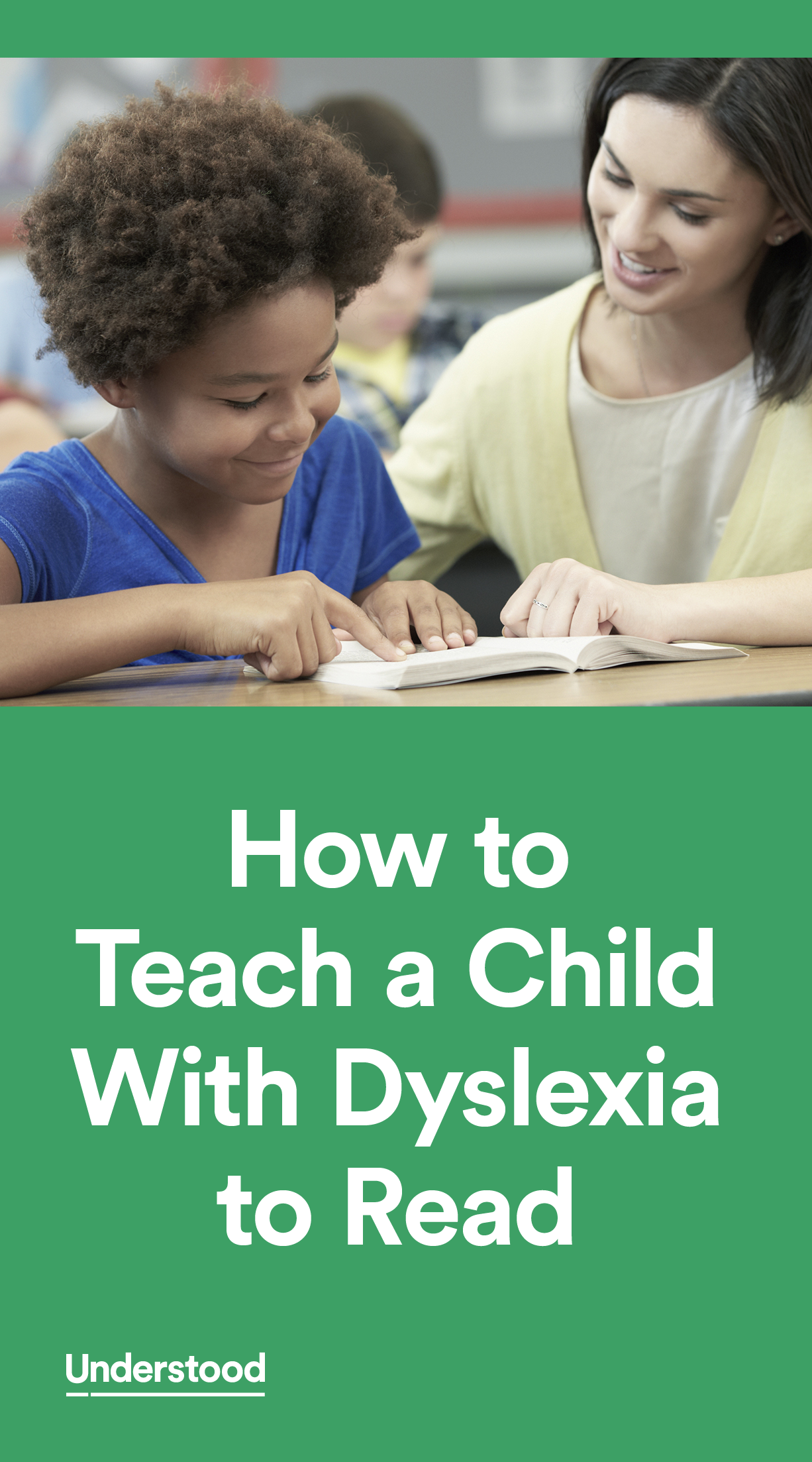How Do You Teach A Child With Dyslexia To Read