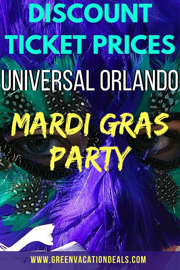 Discount Ticket Prices For Universal Orlando Mardi Gras Party Green Vacation Deals Orlando Travel Florida Travel Destinations Universal Orlando