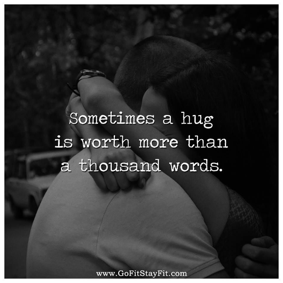 Hug Your Loved Ones Funny Quotes Inspirational Quotes Hug