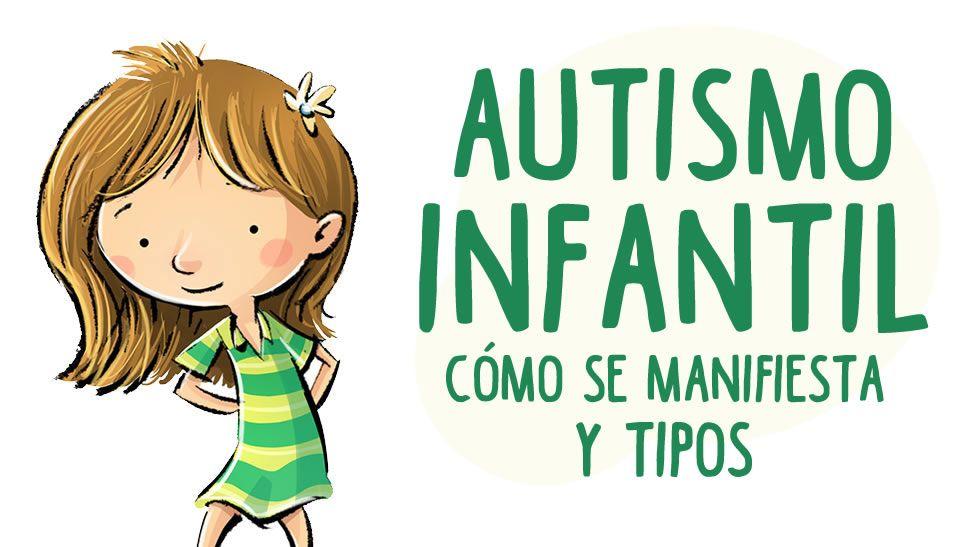 como se manifiesta el autismo infantil