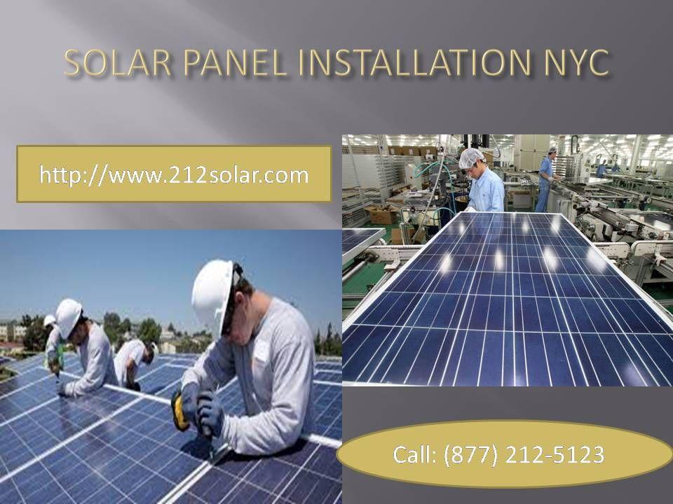 Pin By 212solar On 212 Solar Panels Ny Solar Panel Installation Solar Panels Installation