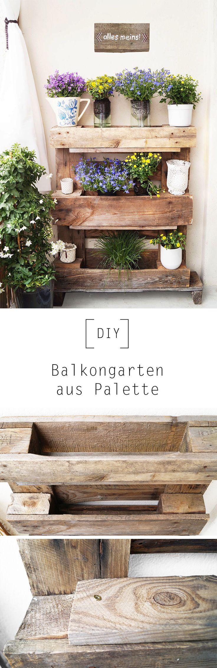 balkongarten aus palette by nur noch diy anleitung bayern diy pinterest balkongarten. Black Bedroom Furniture Sets. Home Design Ideas
