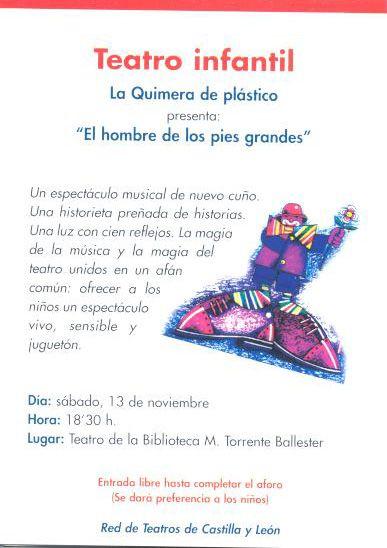 """Teatro infantil. La Quimera de plástico. """"El hombre de los pies grandes. 13 de noviembre de 1999"""