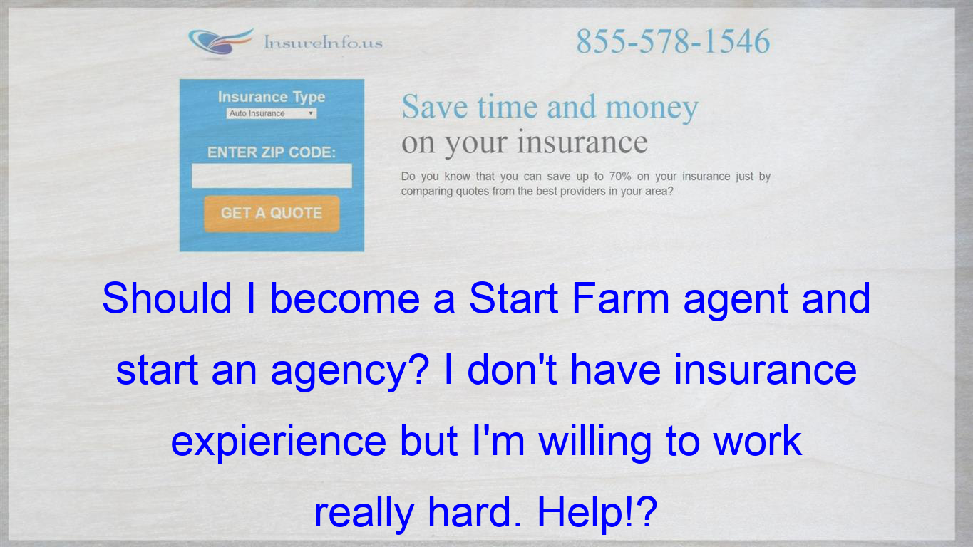 Should I Become A Start Farm Agent And Start An Agency I Don T