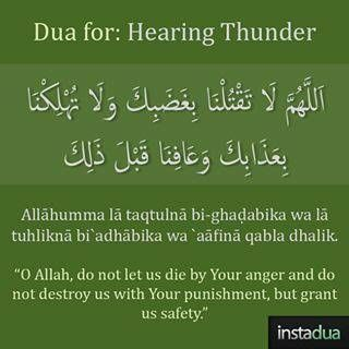 Dua for hearing thunder  allah please protect us from your