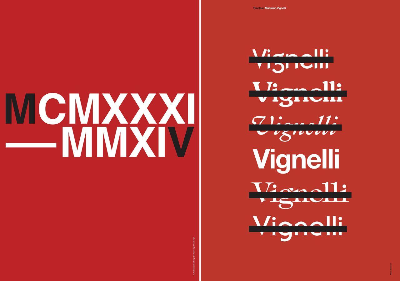 Timeless/Massimo Vignelli Left: Spin. Right: Mario Eskenazi