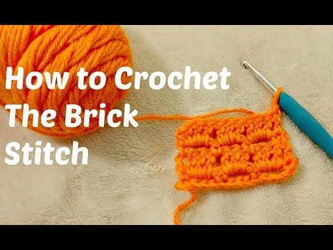How To Crochet The Brick Stitch By Yarn Obsession A Stitch In Time