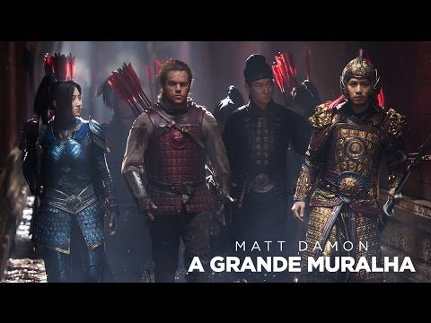 A Grande Muralha Segundo Trailer Oficial Legendado Universal
